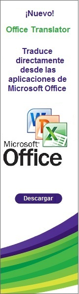 Traduce directamente desde MS Office 2010, 2007 and 2003 con el nuevo IdiomaX Office Translator